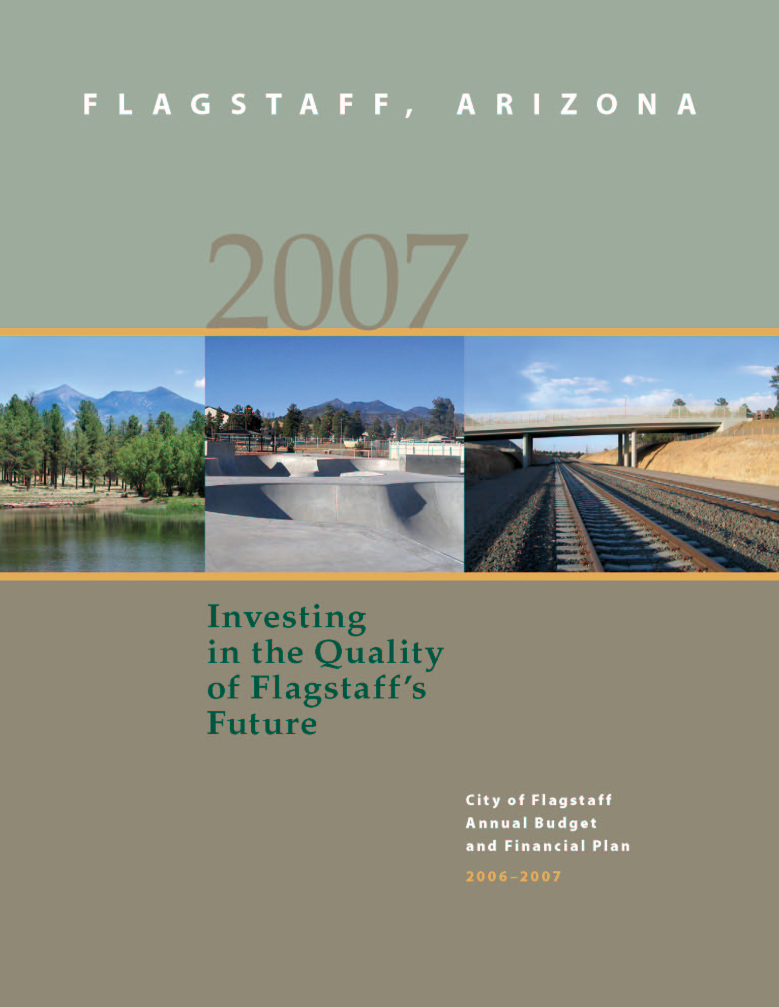 2007 City of Flagstaff Annual Budget and Financial Plan (PDF)